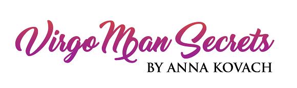 Virgo Man Secrets - Put That Hot Virgo Man Under Your Spell